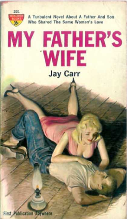 Monarch Books - My Father's Wife - Jay Carr