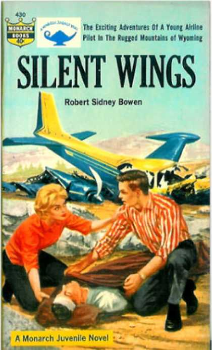 Monarch Books - Silent Wings: A Juvenile Novel - Robert Sidney Bowen