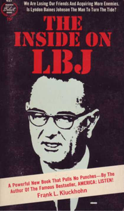 Monarch Books - The Inside On Lbj - Frank L. Kluckhohn