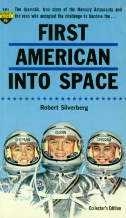 Monarch Books - First American Into Space - Robert Silverberg