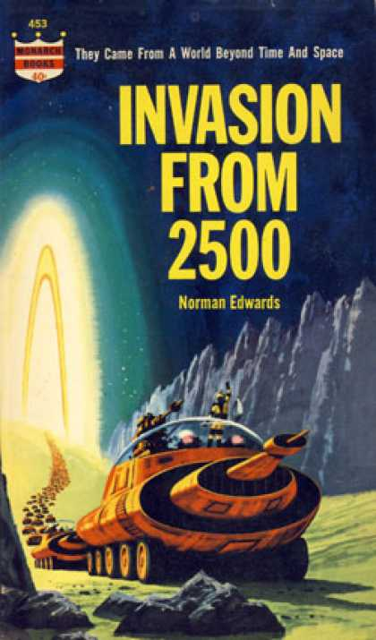 Monarch Books - Invasion From 2500: A Science Fiction Novel - Norman Edwards
