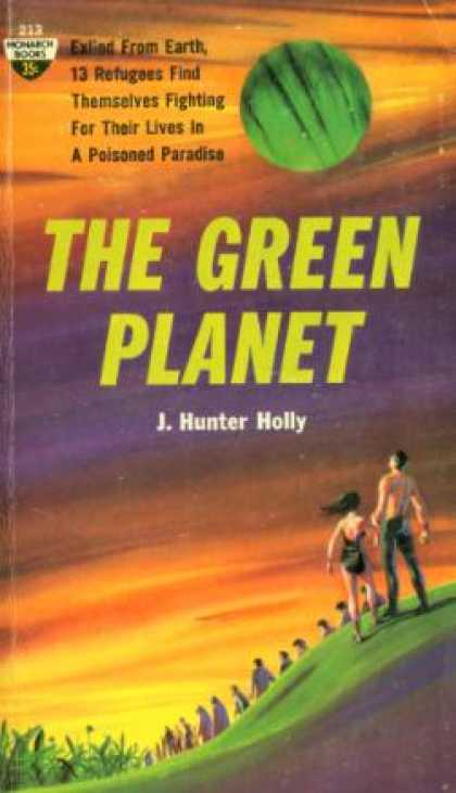 Monarch Books - The Green Planet - J. Hunter Holly