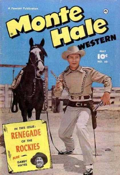 Monte Hale Western 60 - A Fawcett Publication - Monte Hale Western - Renegade Of The Rockies - Gabby Hayes - Horse