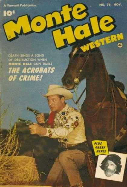 Monte Hale Western 78 - The Acrobats - Crime - Horse - Cowboy - Gabby Hayes