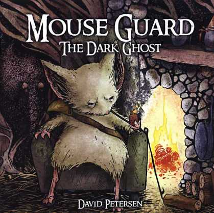 Mouse Guard 4 - The Dark Ghost - Mouse - Pipe - Fireplace - Smoking - David Petersen