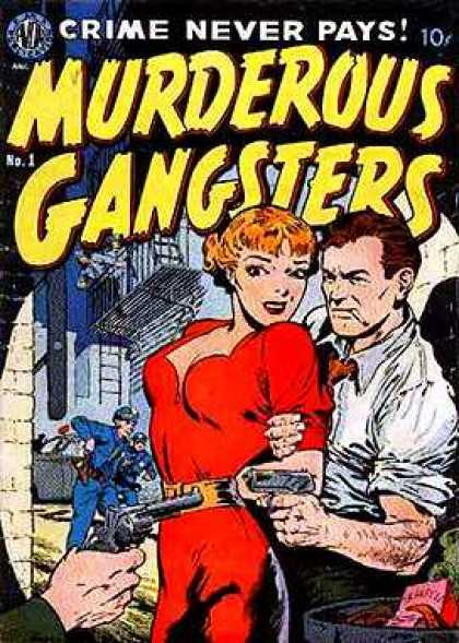 Murderous Gangsters 1 - Noir - Damsel In Distress - Femme Fatale - Crime Never Pays - Guns