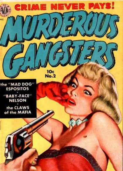 Murderous Gangsters 2 - Gun - Crime Never Pays - Blond - Marilyn Monroe Type - Gangs