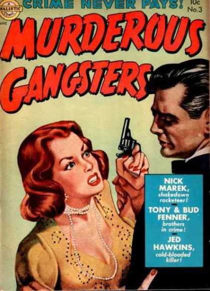 Murderous Gangsters 3 - Realistic - Realistic Comics - Crime - Woman With Gun - Gangsters