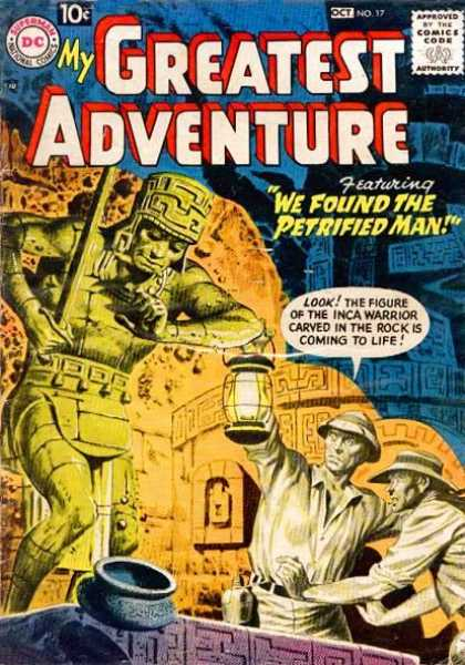 My Greatest Adventure 17 - Dc - 10 Cents - We Found The Petrified Man - Speech Bubble - Lantern