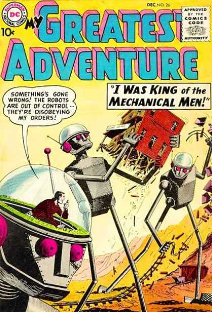My Greatest Adventure 26 - Approved By The Comics Code Authority - Dc - Superman - National Comics - I Was King Of The Mechanical Men