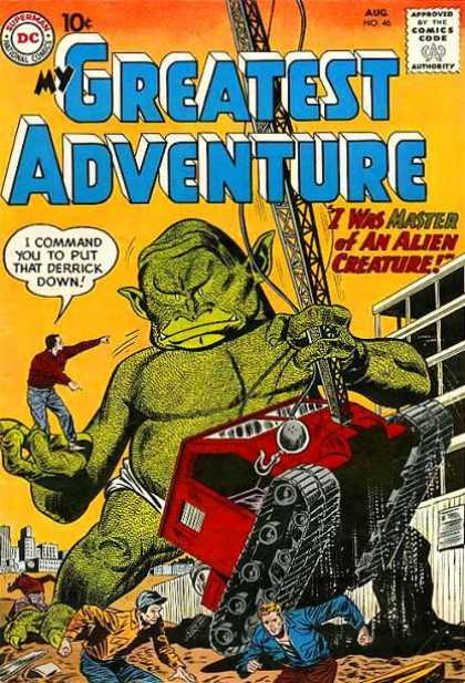 My Greatest Adventure 46 - Giant Monster - Derrick - I Was Master Of An Alien Creature - Men - Costruction