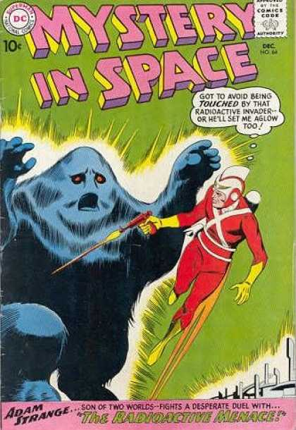 Mystery in Space 64 - Adam Strange - The Radioactive Menace - Blue Monster - Gun - Son Of Two Worlds