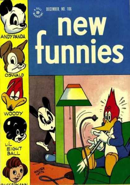 New Funnies 106 - Andy Panda - Oswald - Woody Woodpecker - Lil Eight Ball - Raggedy Ann