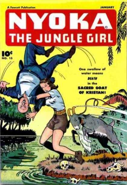Nyoka the Jungle Girl 15 - Sacred Goat Of Kristan - January - One Girl - One Swallow Of Water Means - Death In The Sacred Goat Of Kristan