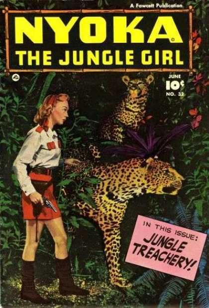 Nyoka the Jungle Girl 32 - June Issue - Wild Animals - Exotic Flowers - Armed - Fawcett Publication