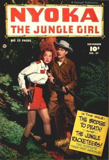 Nyoka the Jungle Girl 37 - The Bridge To Death - No 37 - Rifle - Red Shorts - The Jungle Racketeers