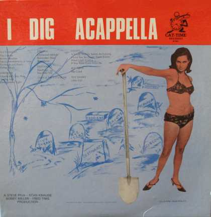 Oddest Album Covers - <<I can dig it, you can dig it, she can dig it…>>