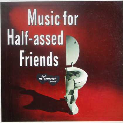 Oddest Album Covers - <<Music for Half-assed Friends>>