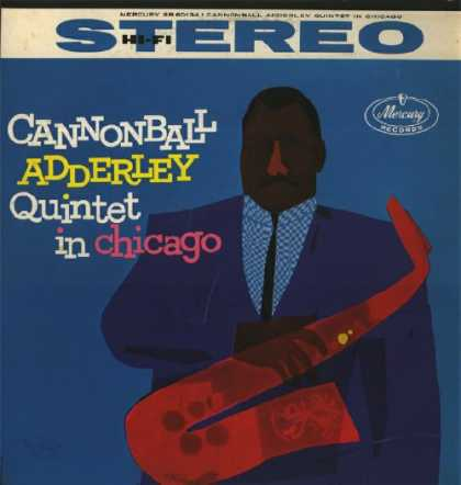 Oddest Album Covers - <<Cannonball Adderley Quintet in Chicago>>