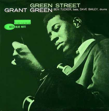 Grant Green - Green Streett