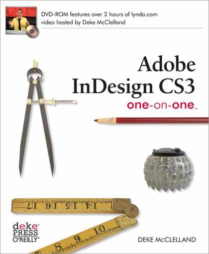 O'Reilly Books - Adobe InDesign CS3 One-on-One