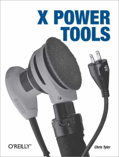 O'Reilly Books - X Power Tools