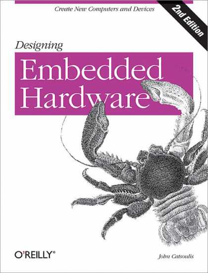 O'Reilly Books - Designing Embedded Hardware, Second Edition