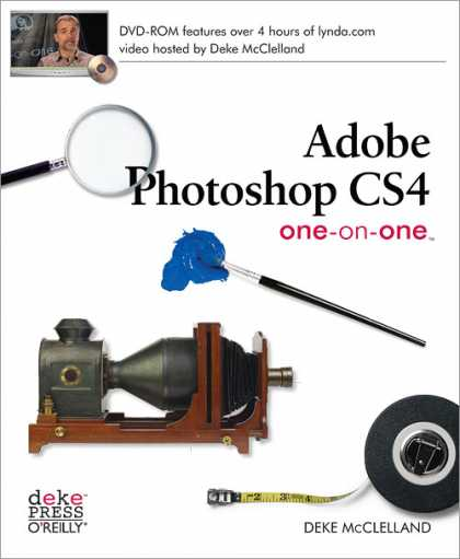 O'Reilly Books - Adobe Photoshop CS4 One-on-One