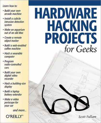 O'Reilly Books - Hardware Hacking Projects for Geeks