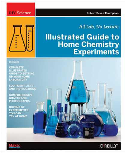 O'Reilly Books - Illustrated Guide to Home Chemistry Experiments