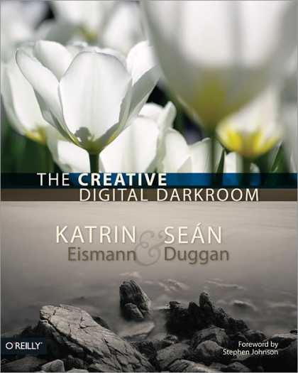 O'Reilly Books - The Creative Digital Darkroom