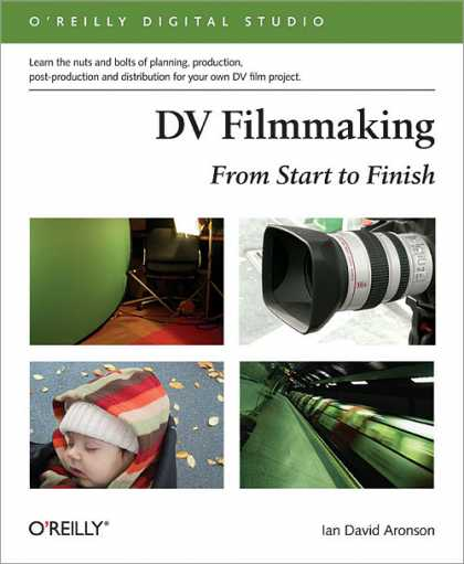 O'Reilly Books - DV Filmmaking