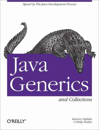 O'Reilly Books - Java Generics and Collections