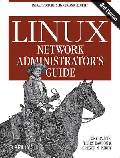 O'Reilly Books - Linux Network Administrator's Guide, Third Edition