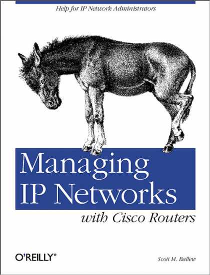 O'Reilly Books - Managing IP Networks with Cisco Routers