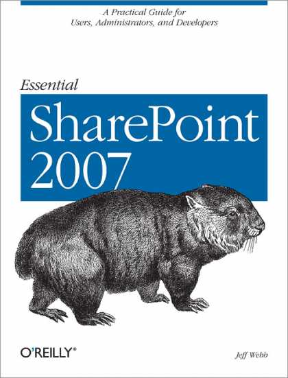 O'Reilly Books - Essential SharePoint 2007, Second Edition