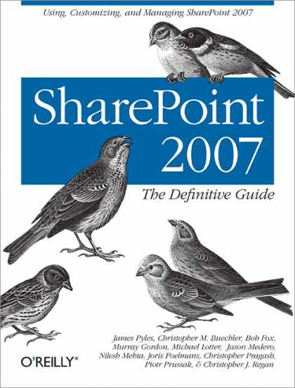O'Reilly Books - SharePoint 2007: The Definitive Guide