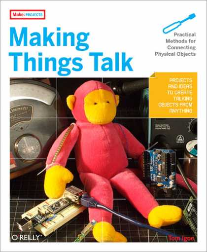 O'Reilly Books - Making Things Talk