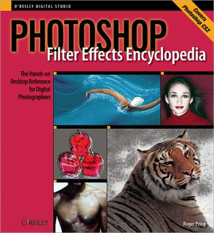 Reilly Books on Reilly Books   Photoshop Filter Effects Encyclopedia