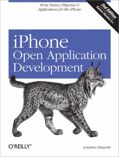 O'Reilly Books - iPhone Open Application Development, Second Edition