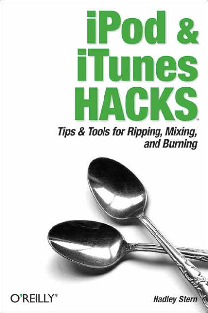 O'Reilly Books - iPod and iTunes Hacks