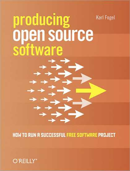 O'Reilly Books - Producing Open Source Software
