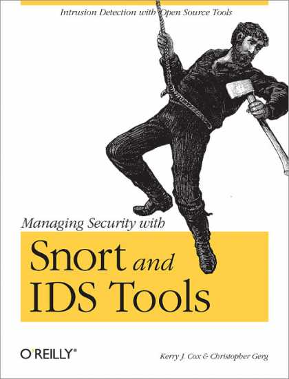 O'Reilly Books - Managing Security with Snort & IDS Tools