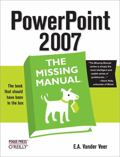 O'Reilly Books - PowerPoint 2007: The Missing Manual