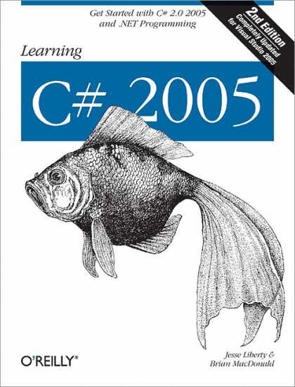 O'Reilly Books - Learning C# 2005, Second Edition