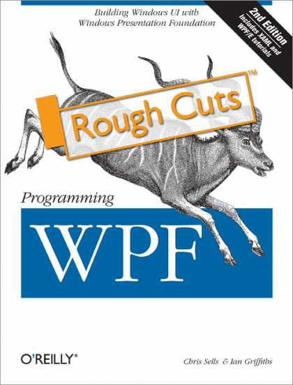 O'Reilly Books - Programming WPF, Second Edition