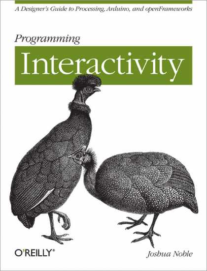 O'Reilly Books - Programming Interactivity: Rough Cuts Version