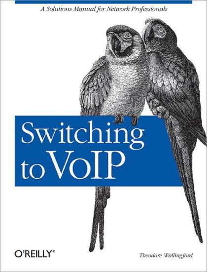 O'Reilly Books - Switching to VoIP
