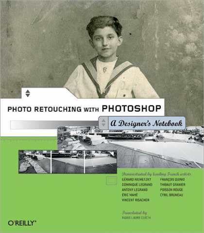 O'Reilly Books - Photo Retouching with Photoshop: A Designer's Notebook