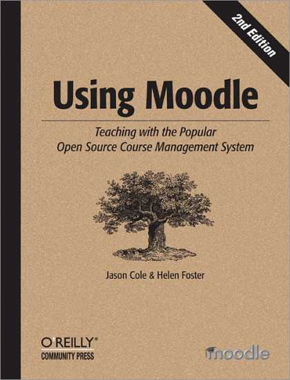 O'Reilly Books - Using Moodle, Second Edition